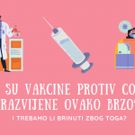 Kako su vakcine protiv COVID-19 razvijene ovako brzo?