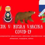 Sputnjik V (Sputnik V) – ruska vakcina protiv COVID-19