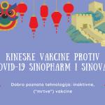 Kineske vakcine protiv COVID-19 Sinopharm i Sinovac