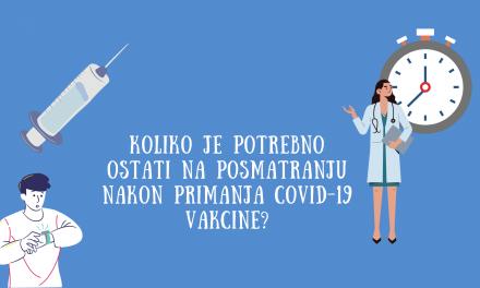 Koliko je potrebno ostati na posmatranju nakon vakcinacije?