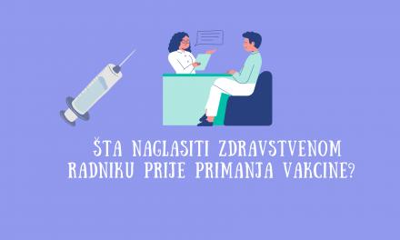 Šta treba naglasiti zdravstvenom radniku prije primanja vakcine?